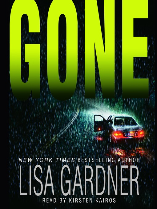 Title details for Gone by Lisa Gardner - Available
