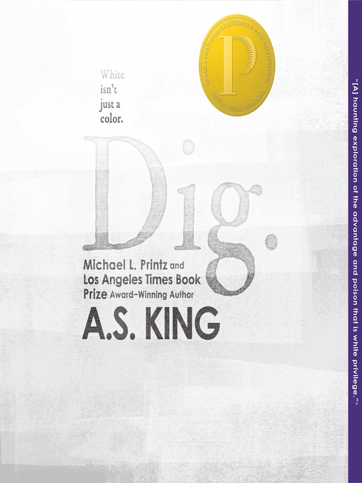 Title details for Dig by A.S. King - Available