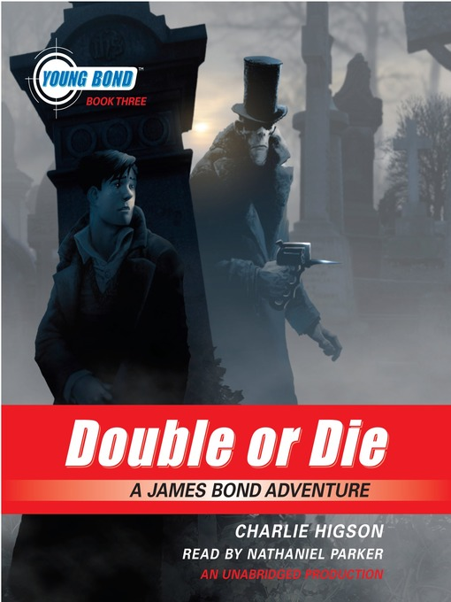 Title details for Double or Die by Charlie Higson - Wait list