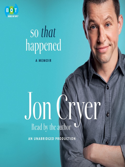 Title details for So That Happened by Jon Cryer - Available