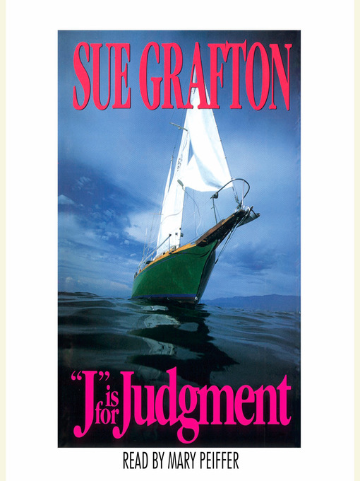 "Title details for ""J"" is for Judgment by Sue Grafton - Available"