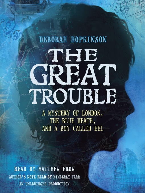Title details for The Great Trouble by Deborah Hopkinson - Available