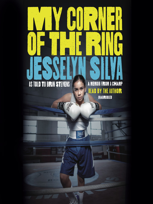 Title details for My Corner of the Ring by Jesselyn Silva - Available