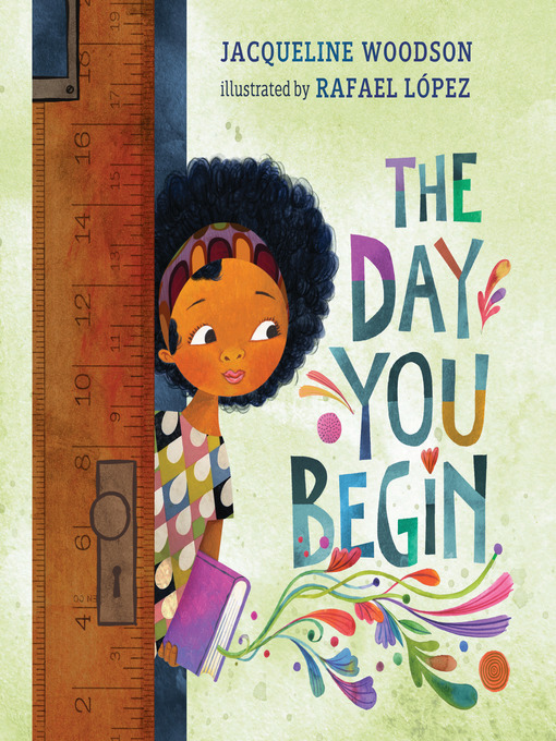 Title details for The Day You Begin by Jacqueline Woodson - Wait list