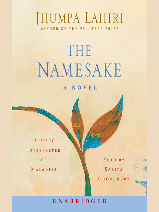 Title details for The Namesake by Jhumpa Lahiri - Wait list