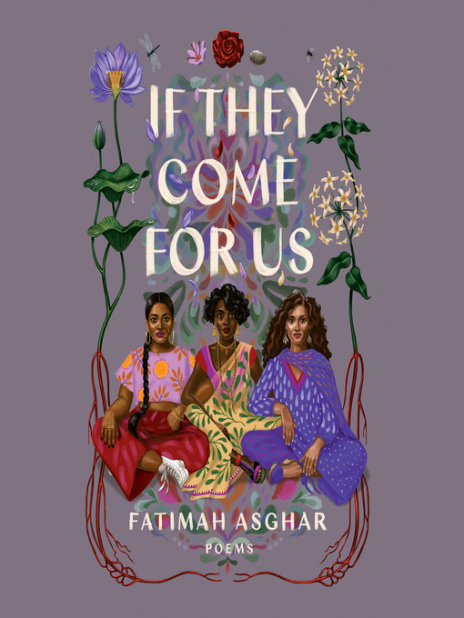 Title details for If They Come for Us by Fatimah Asghar - Available