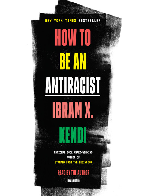 Title details for How to Be an Antiracist by Ibram X. Kendi - Available