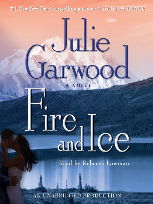Title details for Fire and Ice by Julie Garwood - Available