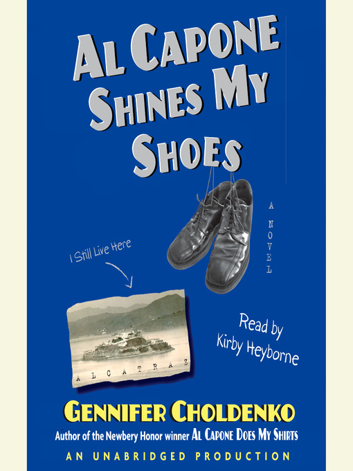 Title details for Al Capone Shines My Shoes by Gennifer Choldenko - Wait list