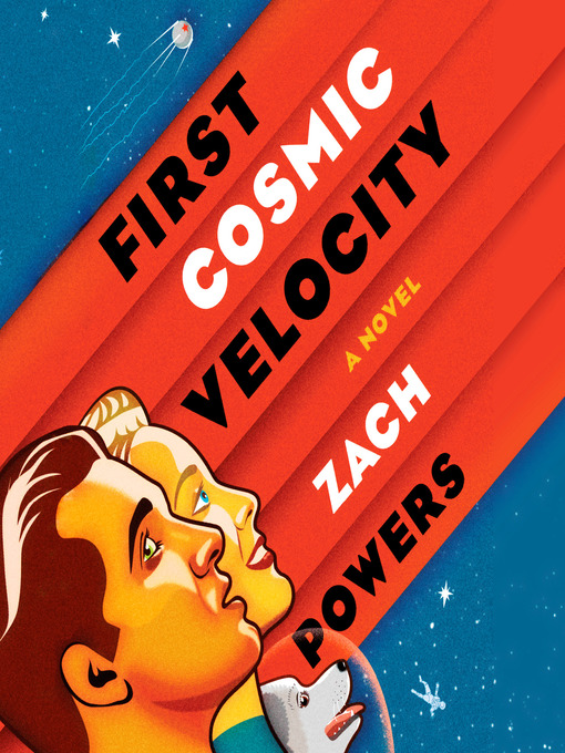 Title details for First Cosmic Velocity by Zach Powers - Wait list