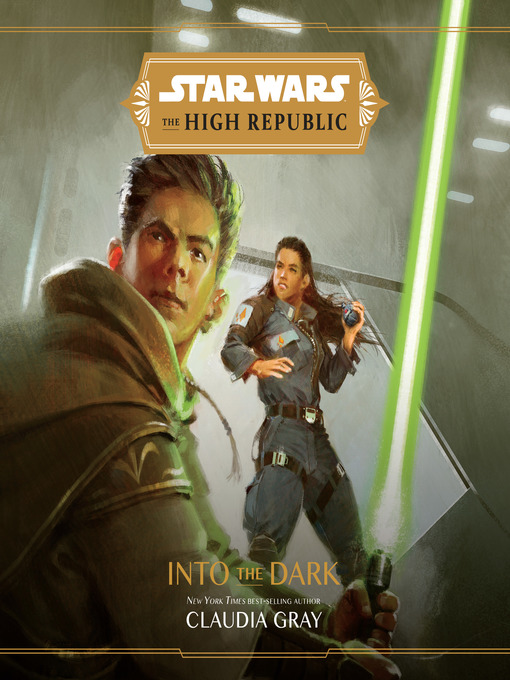 Title details for Star Wars the High Republic by Claudia Gray - Wait list