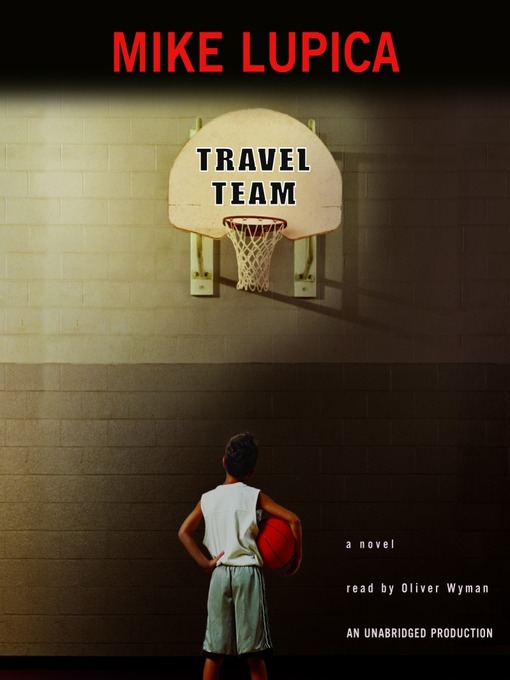 Title details for Travel Team by Mike Lupica - Available
