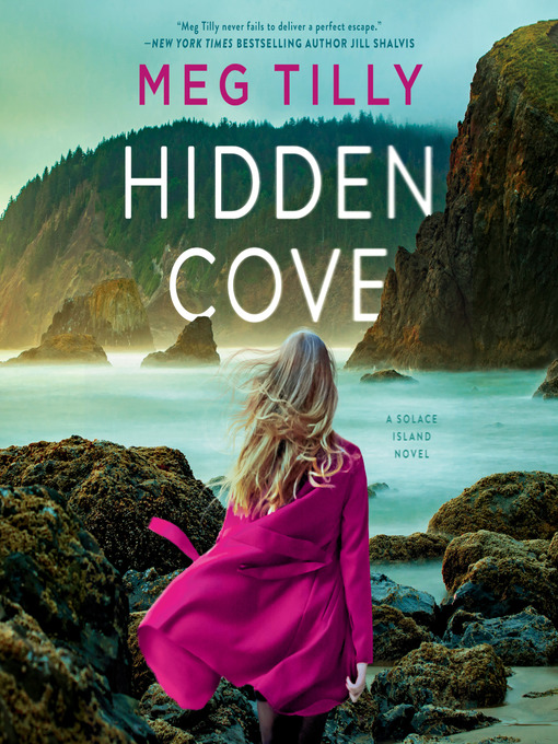 Title details for Hidden Cove by Meg Tilly - Available
