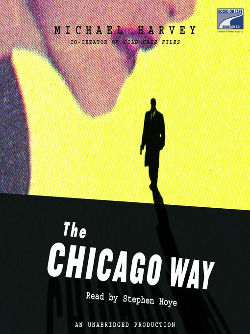 Title details for The Chicago Way by Michael Harvey - Available