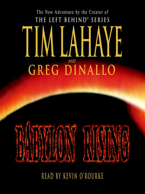 Title details for Babylon Rising by Tim LaHaye - Available
