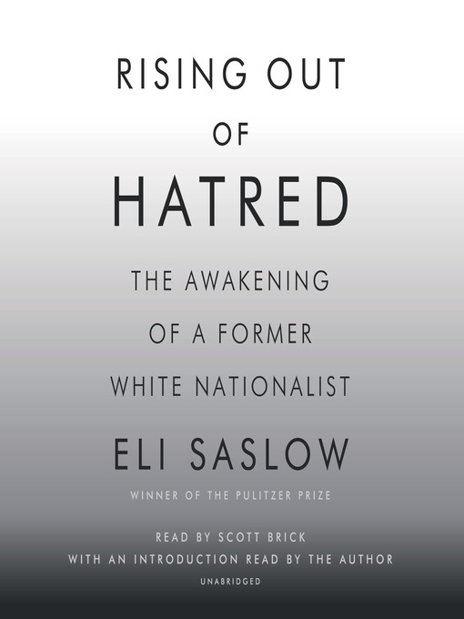 Title details for Rising Out of Hatred by Eli Saslow - Available