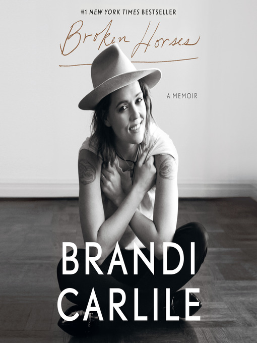 Title details for Broken Horses by Brandi Carlile - Available