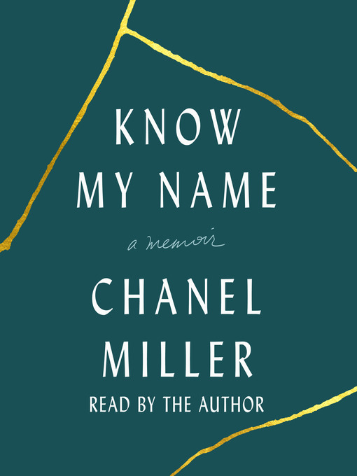 Title details for Know My Name by Chanel Miller - Wait list