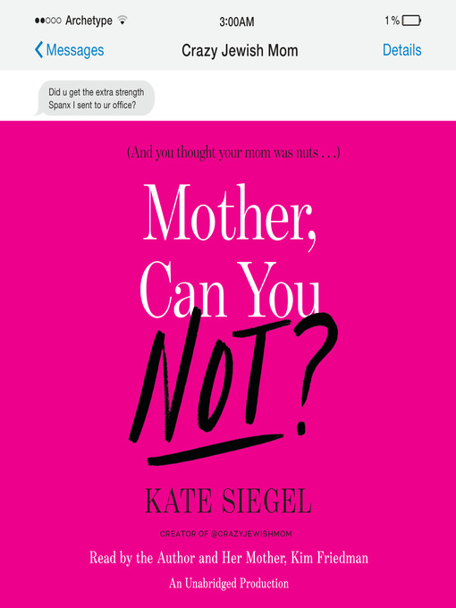 Title details for Mother, Can You Not? by Kate Siegel - Available