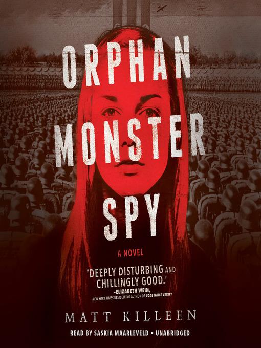 Title details for Orphan Monster Spy by Matt Killeen - Available