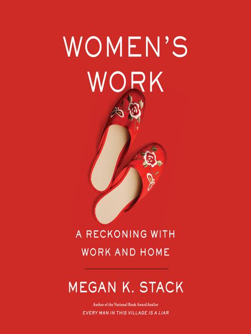 Title details for Women's Work by Megan K. Stack - Wait list