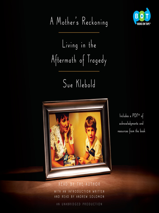 Title details for A Mother's Reckoning by Sue Klebold - Available