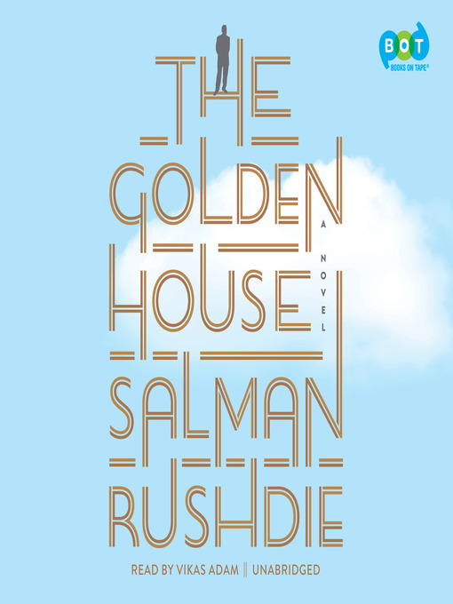 Title details for The Golden House by Salman Rushdie - Wait list