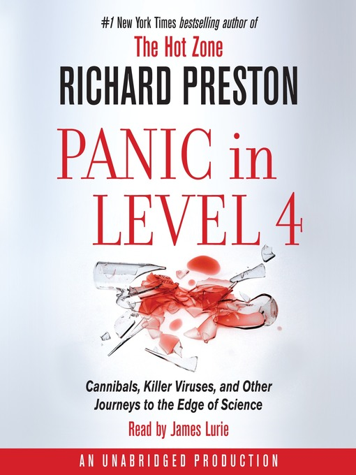 Title details for Panic in Level 4 by Richard Preston - Available