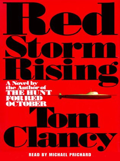 Title details for Red Storm Rising by Tom Clancy - Wait list