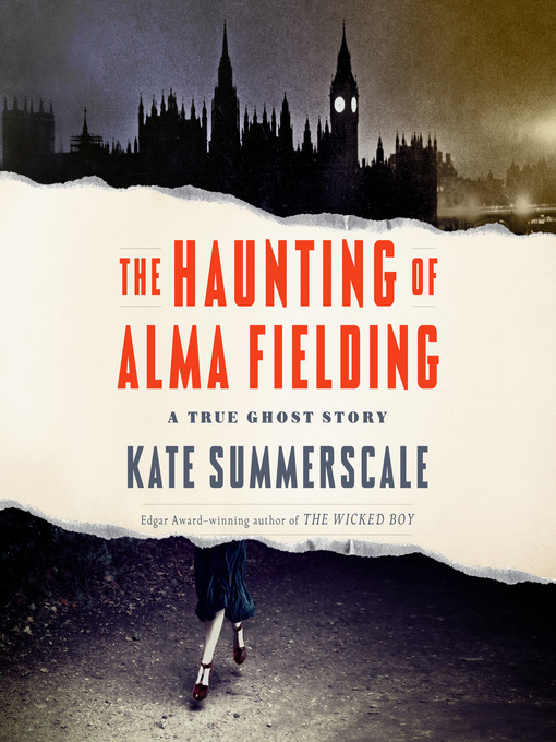 Title details for The Haunting of Alma Fielding by Kate Summerscale - Available