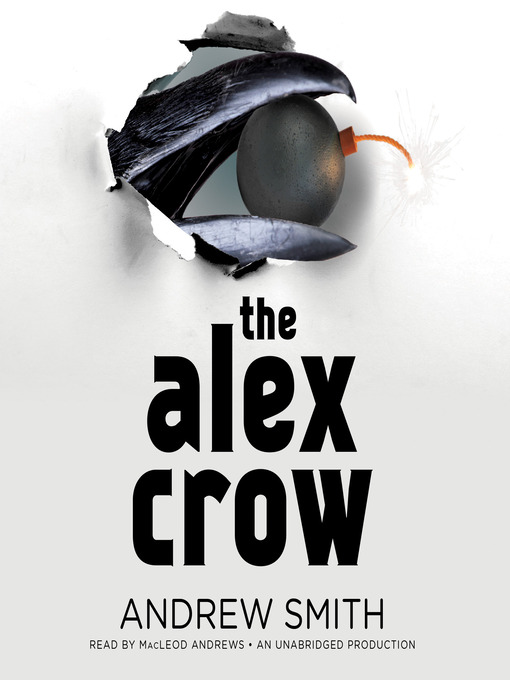 Title details for The Alex Crow by Andrew Smith - Available