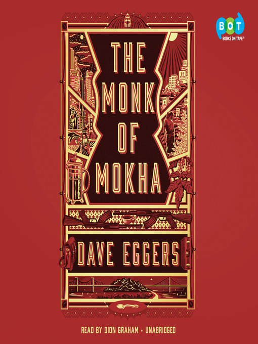 Title details for The Monk of Mokha by Dave Eggers - Available