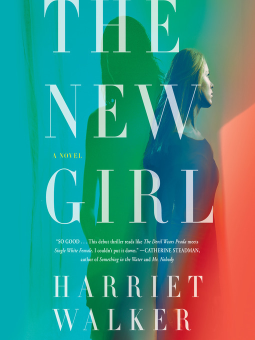 Title details for The New Girl by Harriet Walker - Available