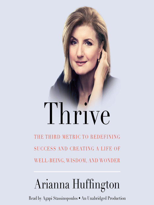 Title details for Thrive by Arianna Huffington - Available