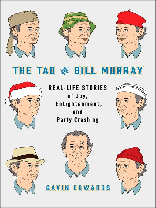 Title details for The Tao of Bill Murray by Gavin Edwards - Wait list