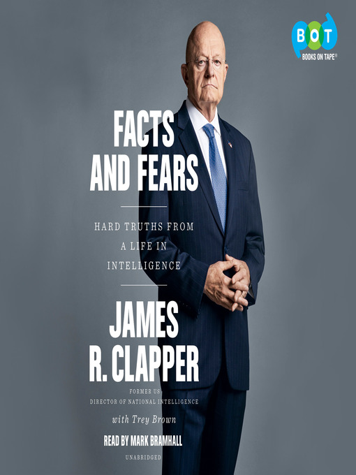 Title details for Facts and Fears by James R. Clapper - Wait list