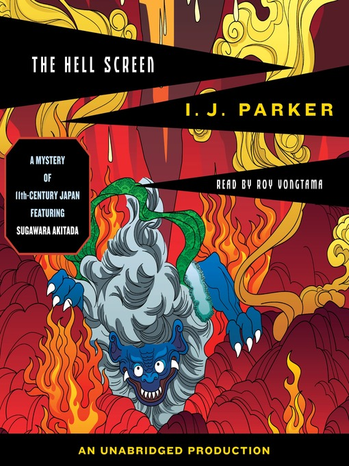 Title details for The Hell Screen by I.J. Parker - Available