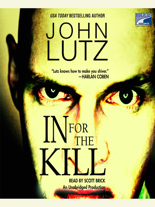 Title details for In for the Kill by John Lutz - Available