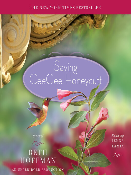 Title details for Saving CeeCee Honeycutt by Beth Hoffman - Available
