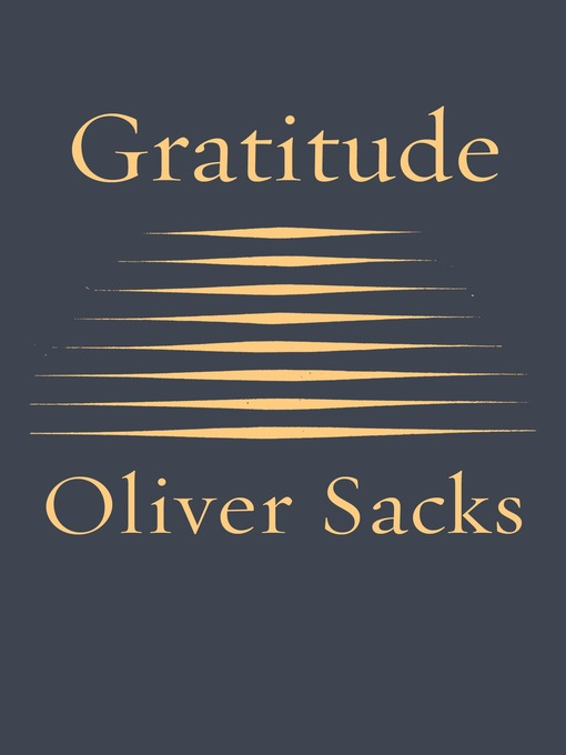 Title details for Gratitude by Oliver Sacks - Available