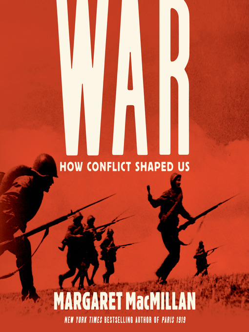 Title details for War by Margaret Macmillan - Wait list