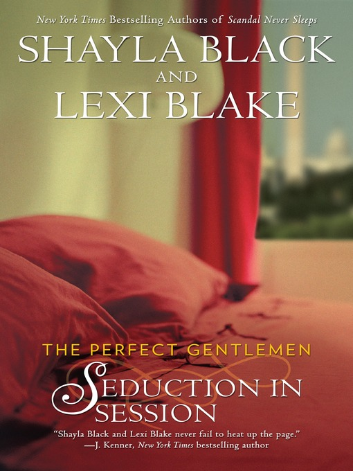 Title details for Seduction in Session by Shayla Black - Available