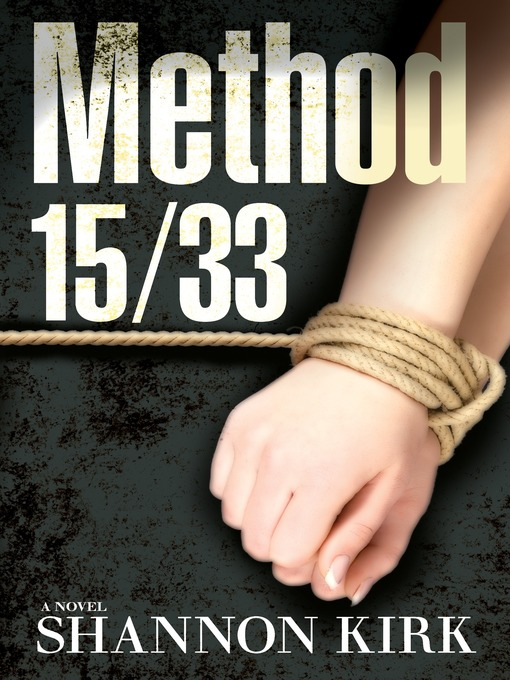 Title details for Method 15/33 by Shannon Kirk - Wait list