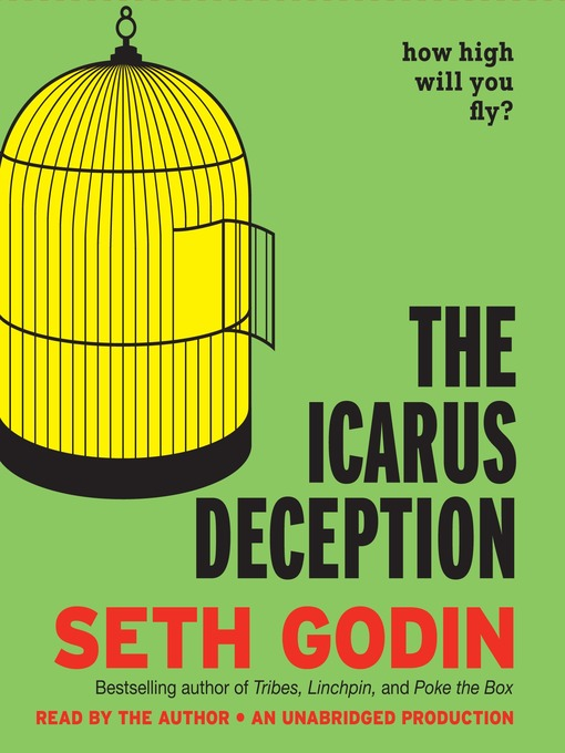 Title details for The Icarus Deception by Seth Godin - Wait list