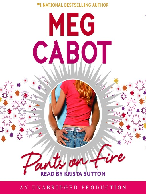 Title details for Pants on Fire by Meg Cabot - Available
