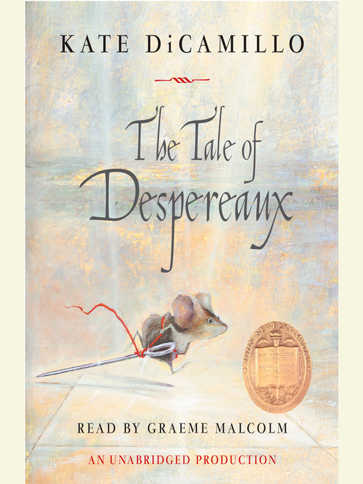 Title details for The Tale of Despereaux by Kate DiCamillo - Wait list