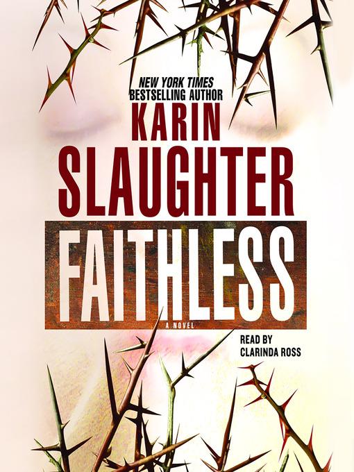 Title details for Faithless by Karin Slaughter - Wait list