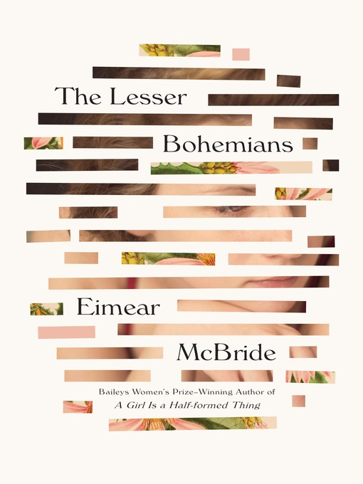 Title details for The Lesser Bohemians by Eimear McBride - Available