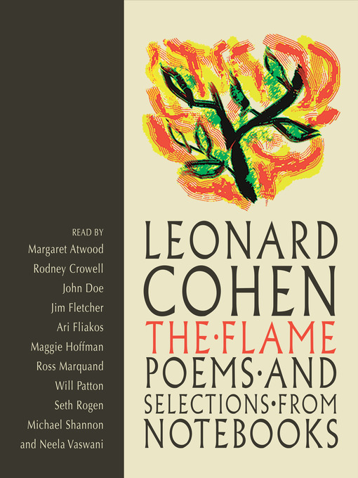 Title details for The Flame by Leonard Cohen - Wait list