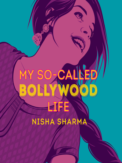 Title details for My So-Called Bollywood Life by Nisha Sharma - Wait list